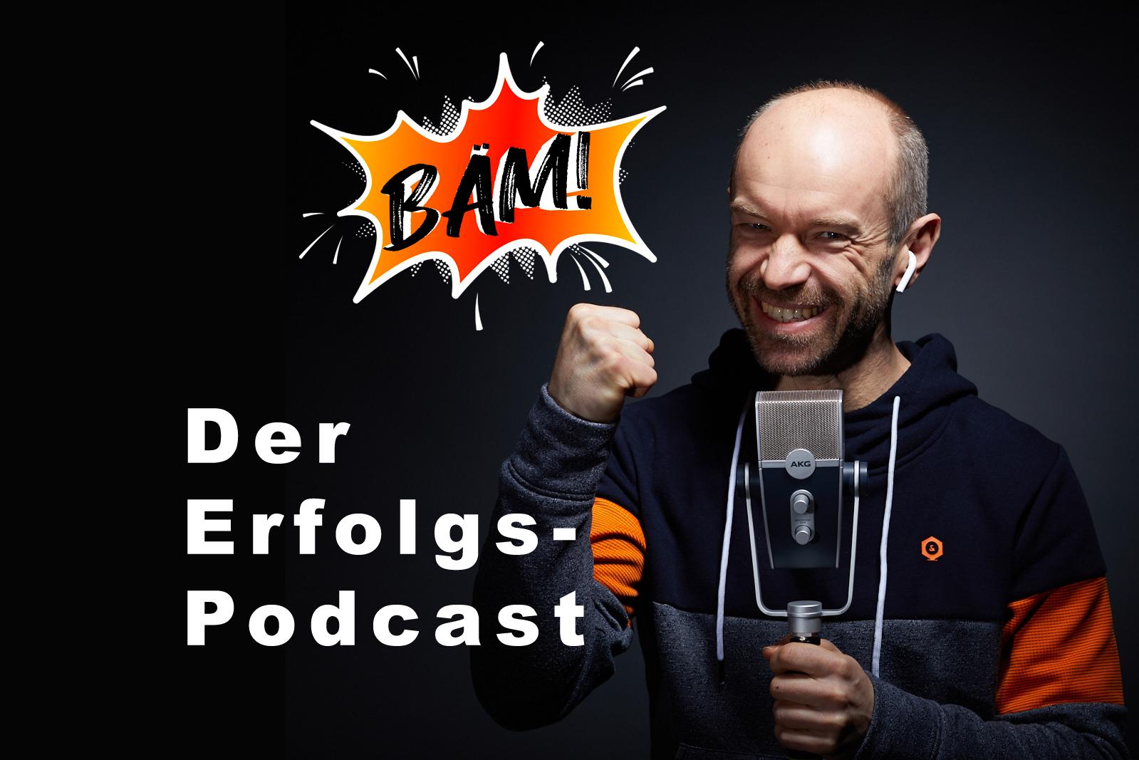 BÄM! - Der Erfolgspodcast